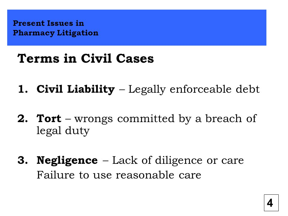 Terms in Civil Cases Civil Liability – Legally enforceable debt