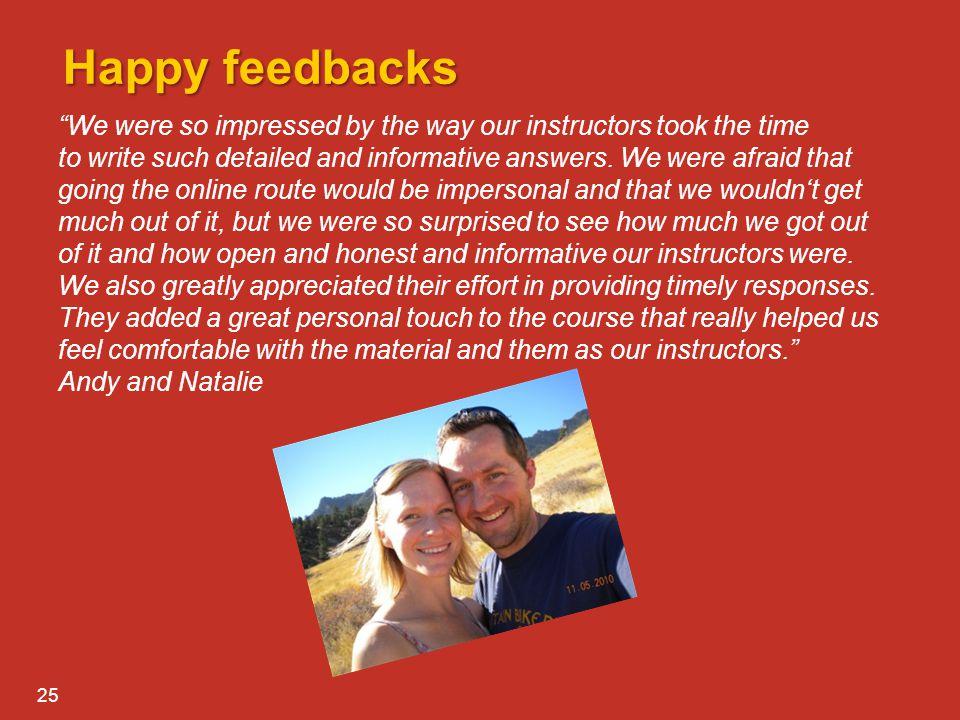 Happy feedbacks