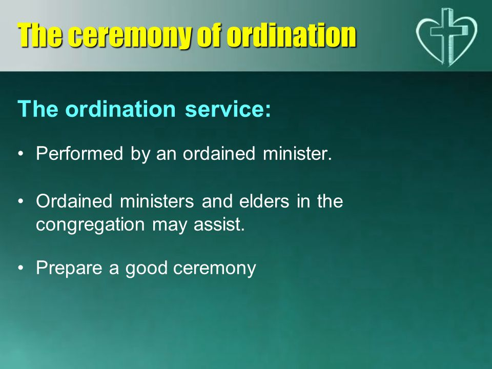 The ceremony of ordination