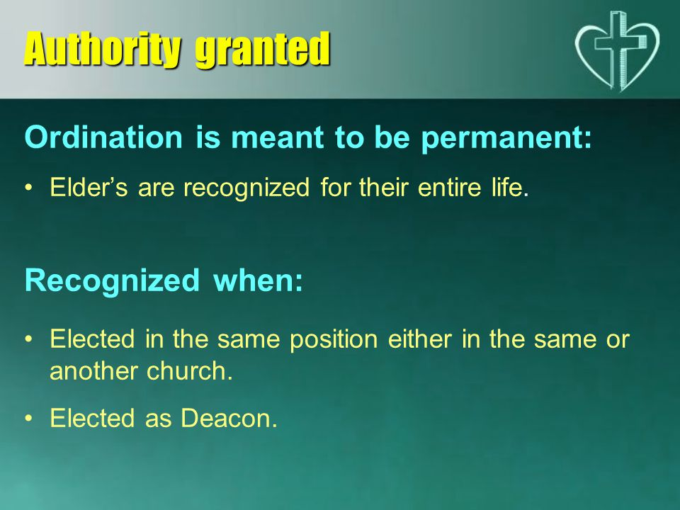 Authority granted Ordination is meant to be permanent: