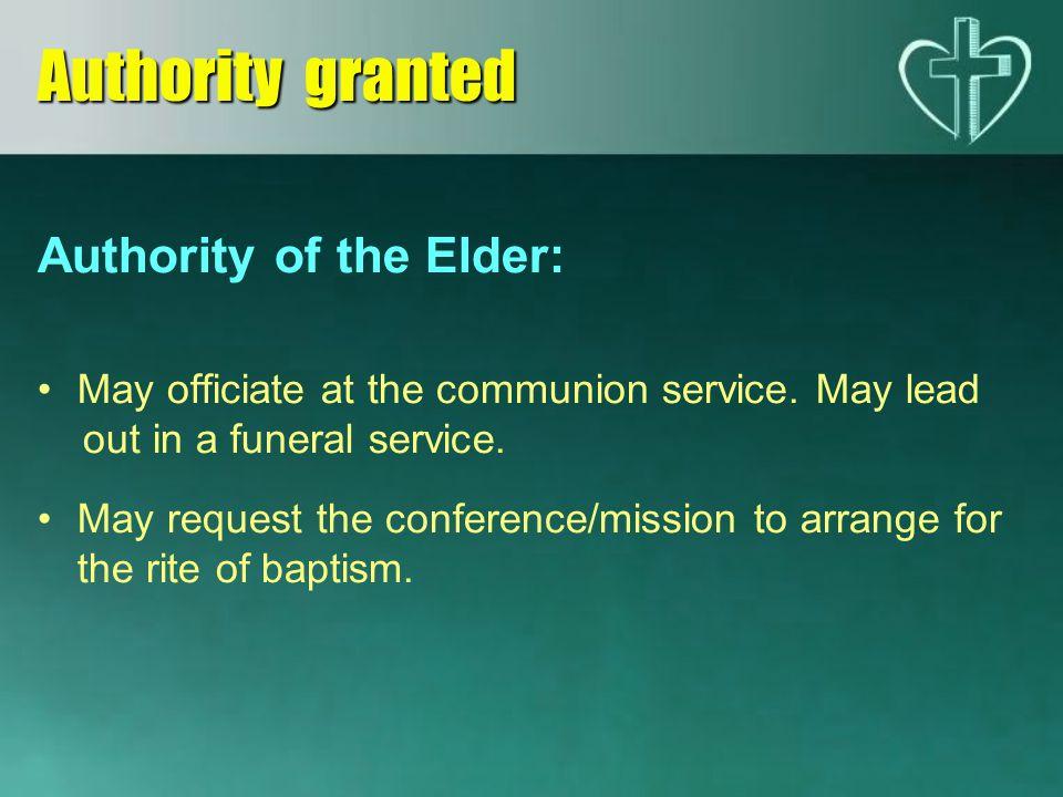 Authority granted Authority of the Elder: