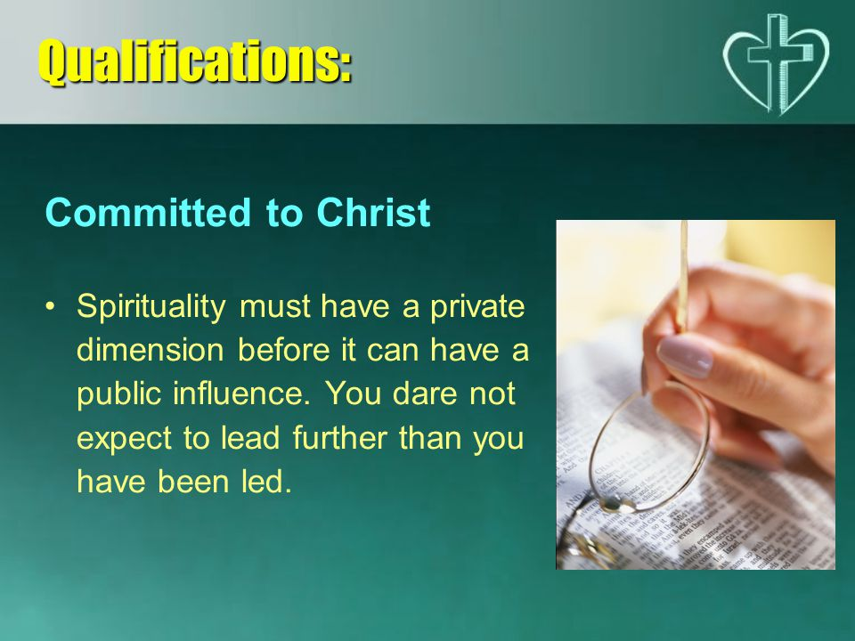 Qualifications: Committed to Christ
