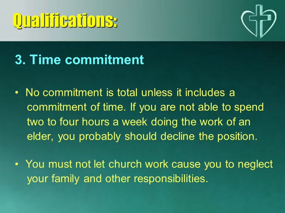 Qualifications: 3. Time commitment