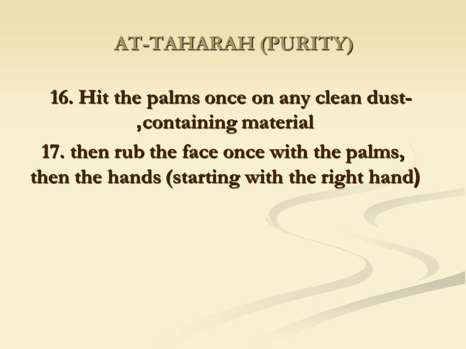 16. Hit the palms once on any clean dust-containing material,