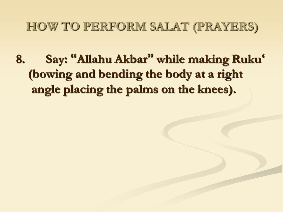 HOW TO PERFORM SALAT (PRAYERS)