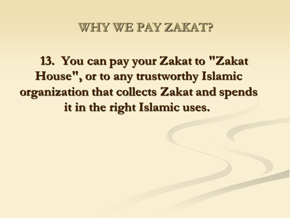 WHY WE PAY ZAKAT