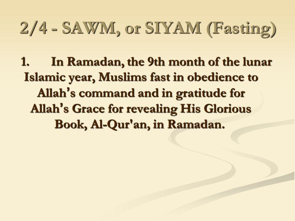2/4 - SAWM, or SIYAM (Fasting)