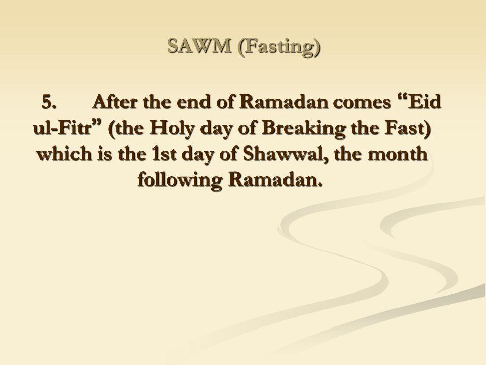 SAWM (Fasting)