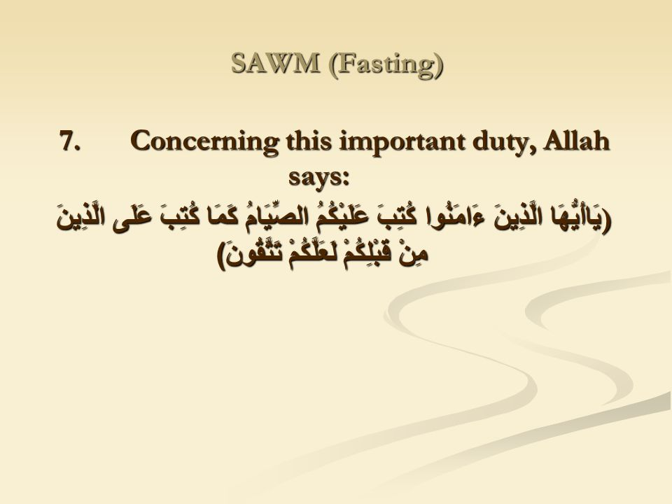 7. Concerning this important duty, Allah says: