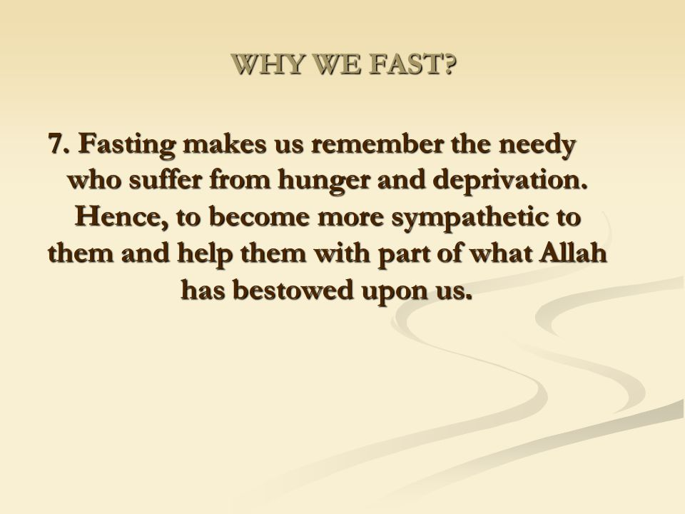 WHY WE FAST