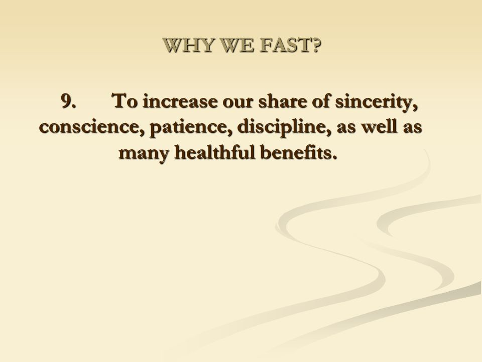 WHY WE FAST.