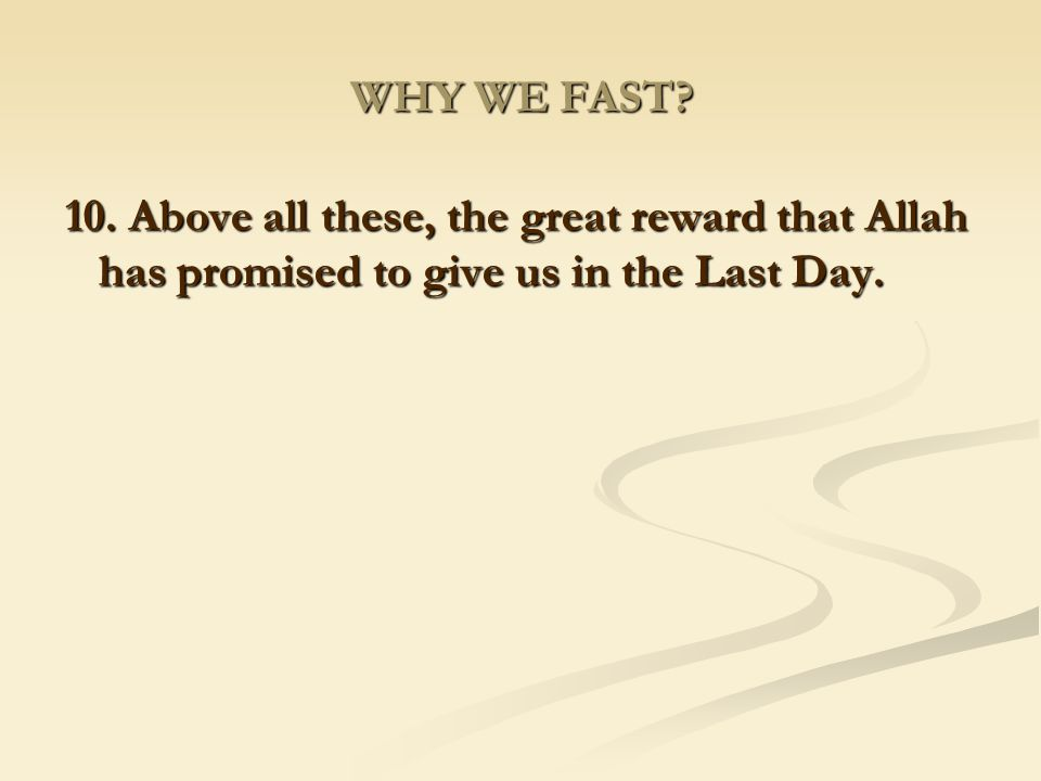 WHY WE FAST. 10.