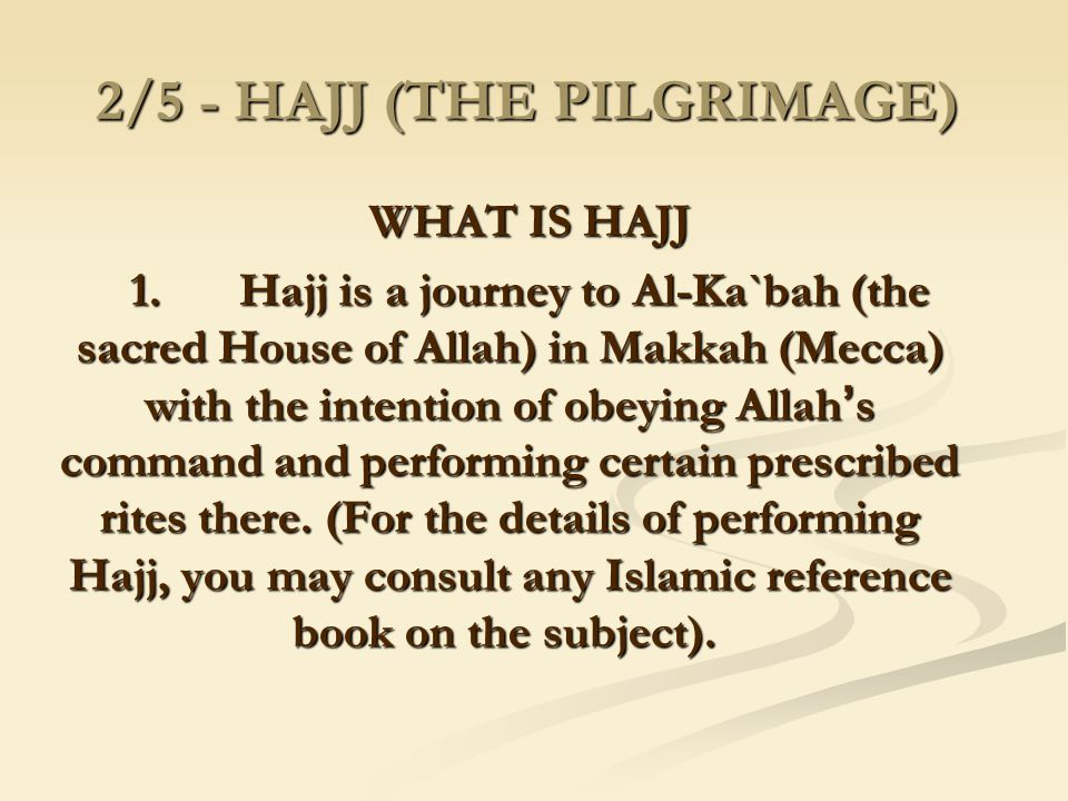 2/5 - HAJJ (THE PILGRIMAGE)