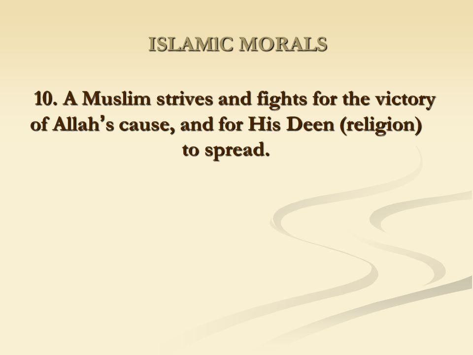 ISLAMlC MORALS 10.