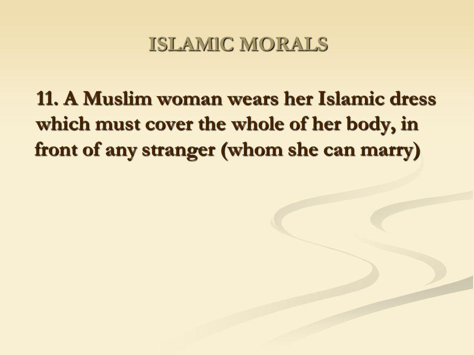 ISLAMlC MORALS 11.
