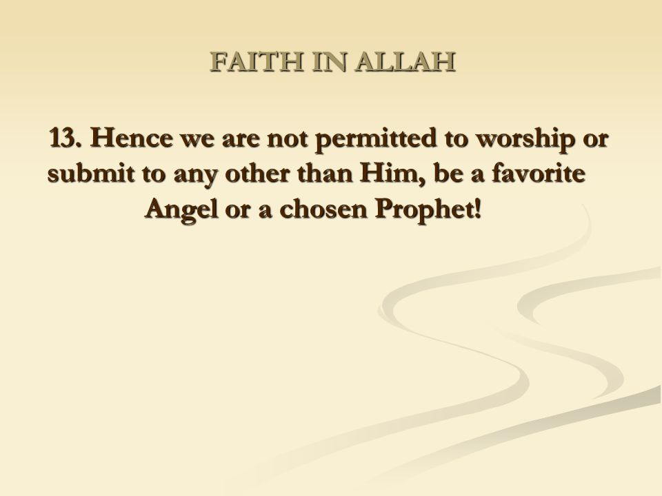 FAITH IN ALLAH 13.