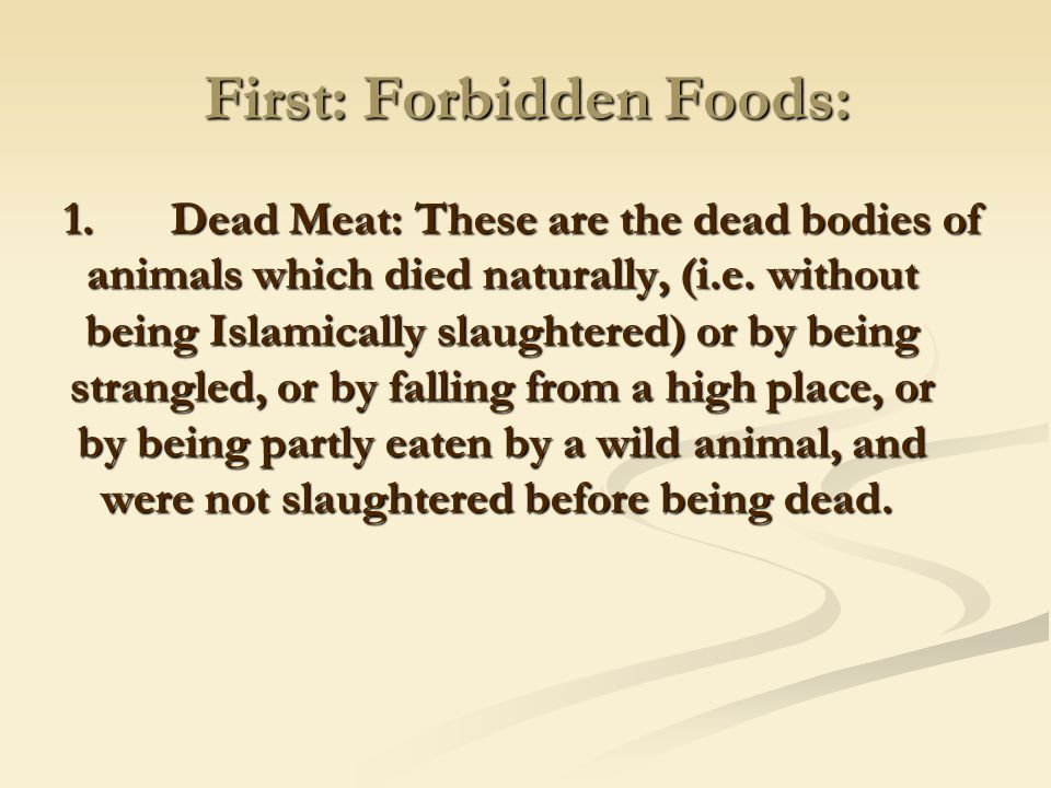 First: Forbidden Foods:
