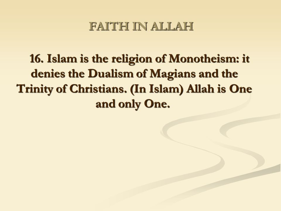 FAITH IN ALLAH