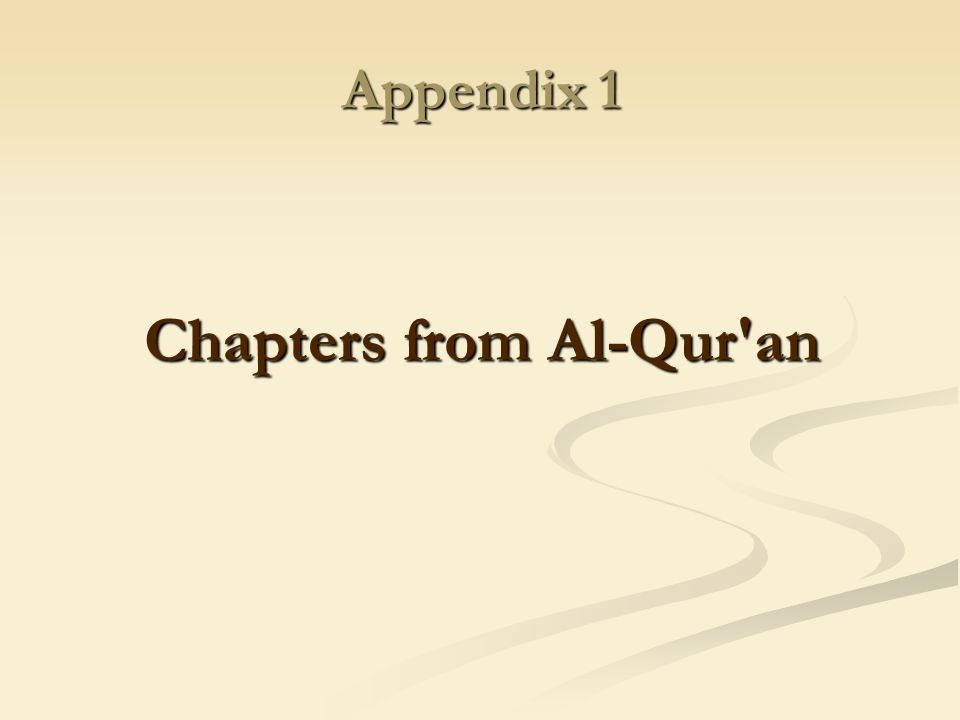 Chapters from Al-Qur an