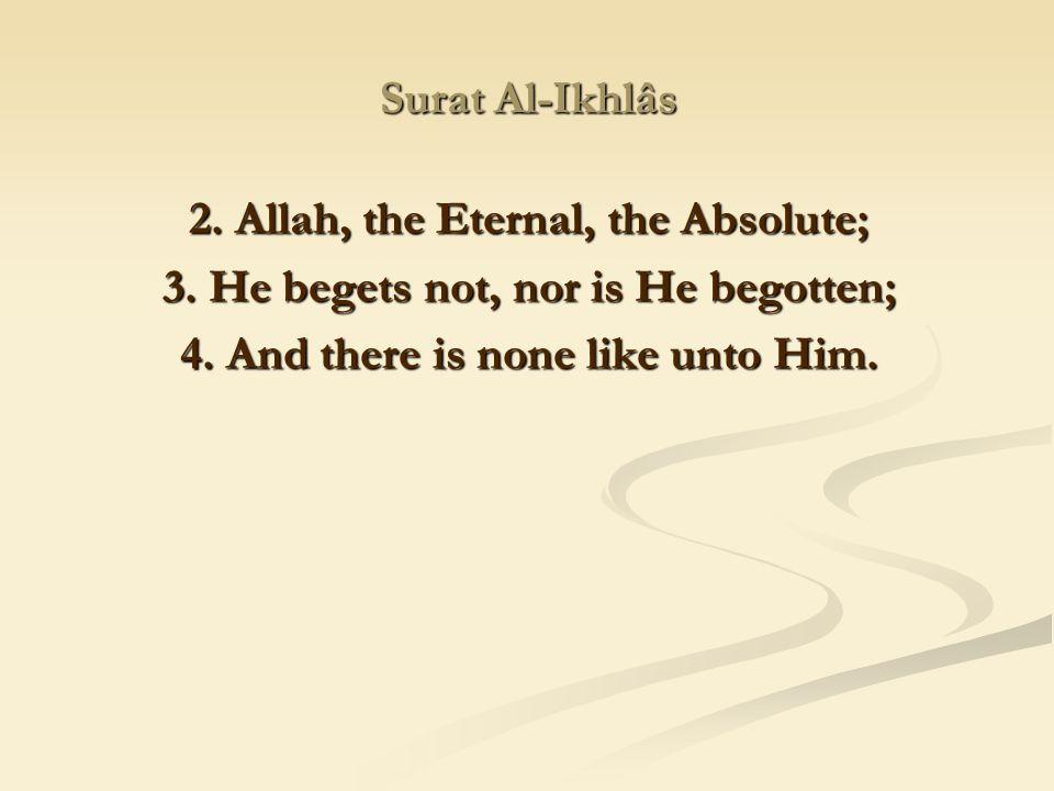 2. Allah, the Eternal, the Absolute;