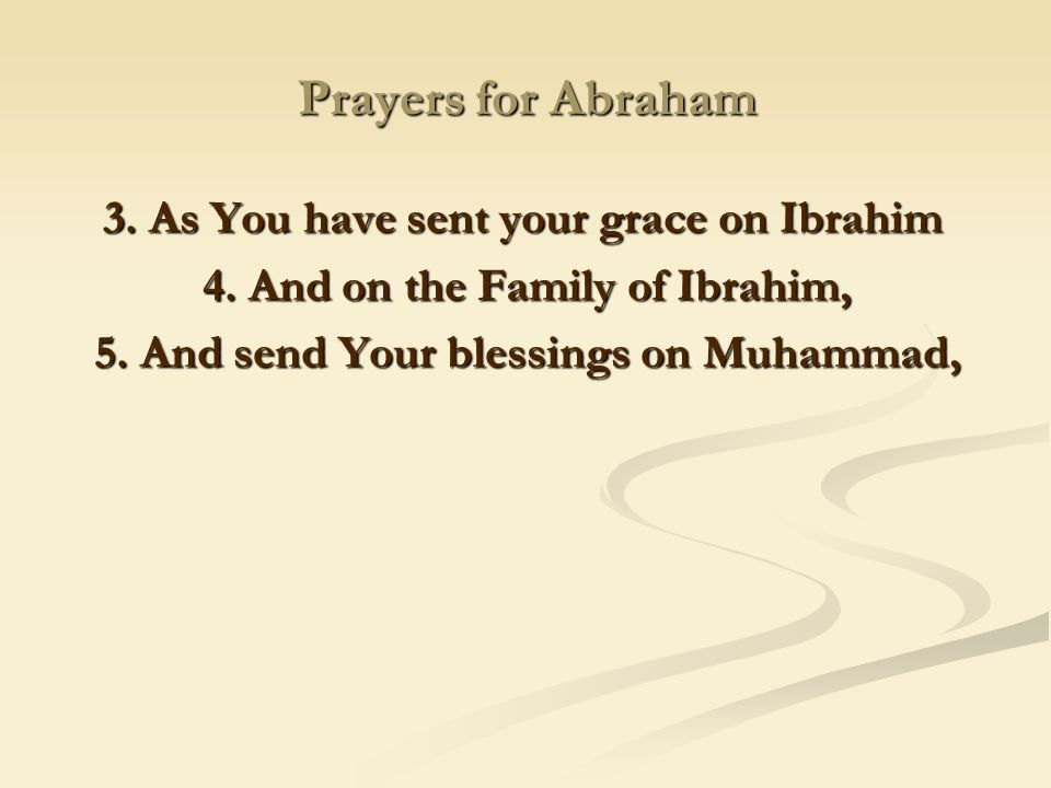 Prayers for Abraham 3. As You have sent your grace on Ibrahim