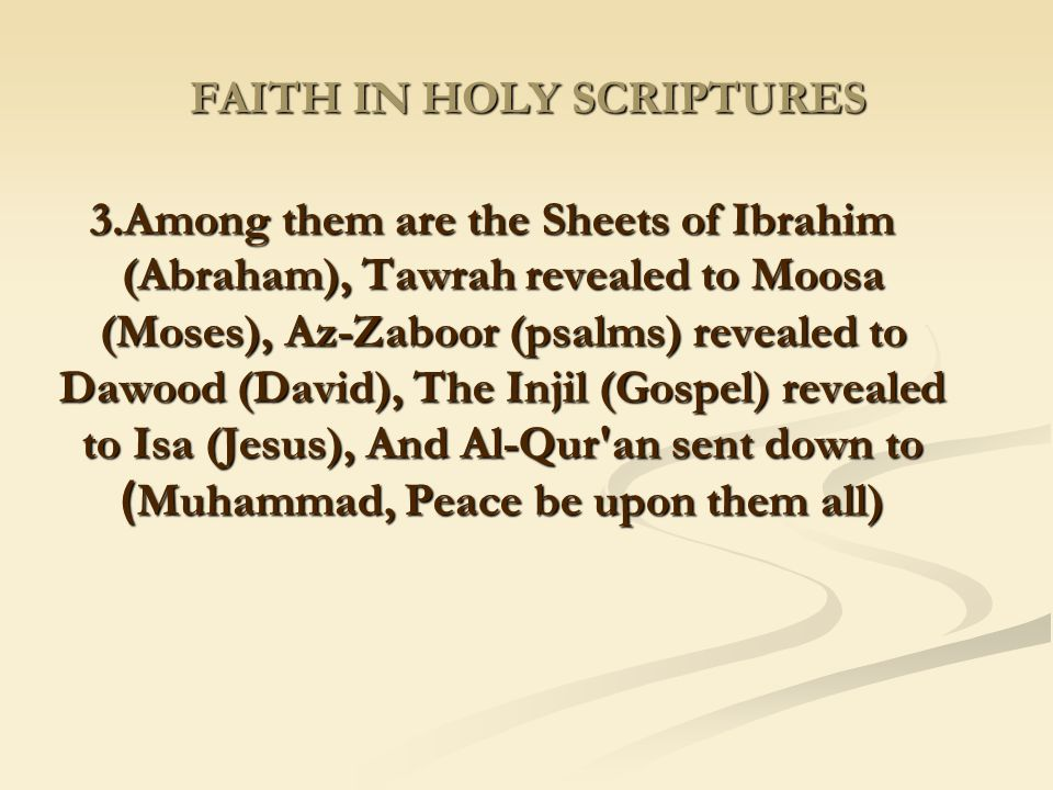 FAITH IN HOLY SCRIPTURES