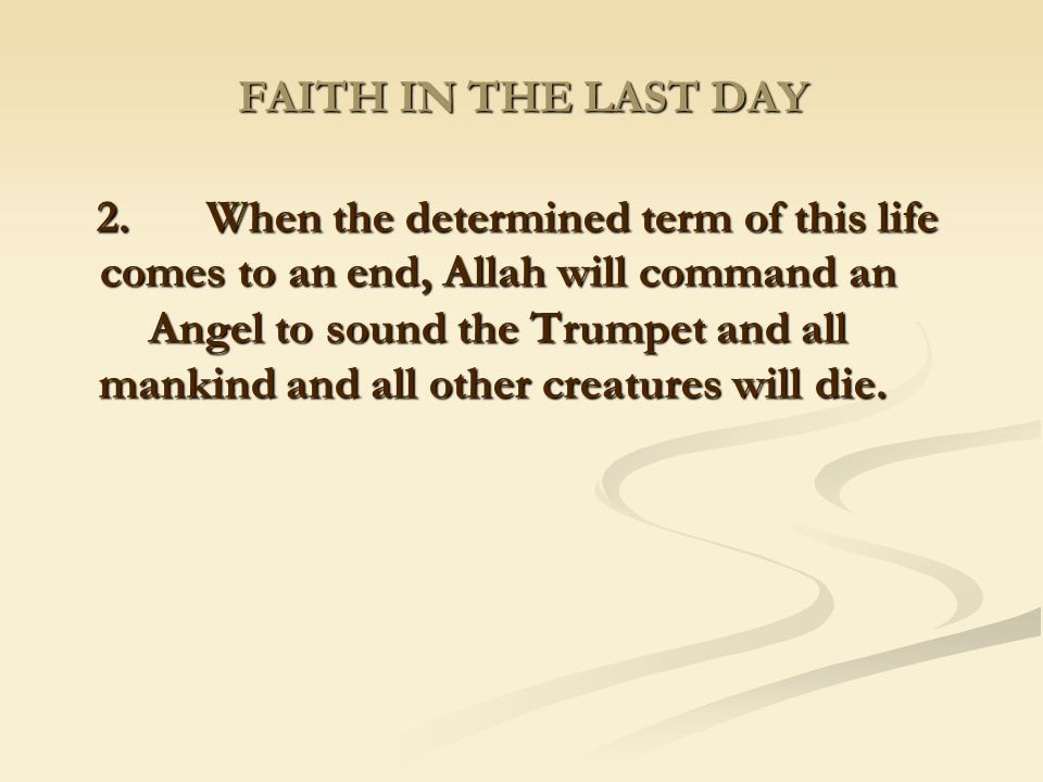 FAITH IN THE LAST DAY