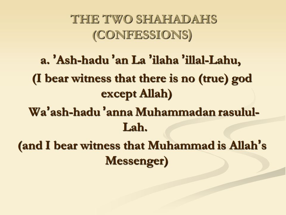 THE TWO SHAHADAHS ((CONFESSIONS