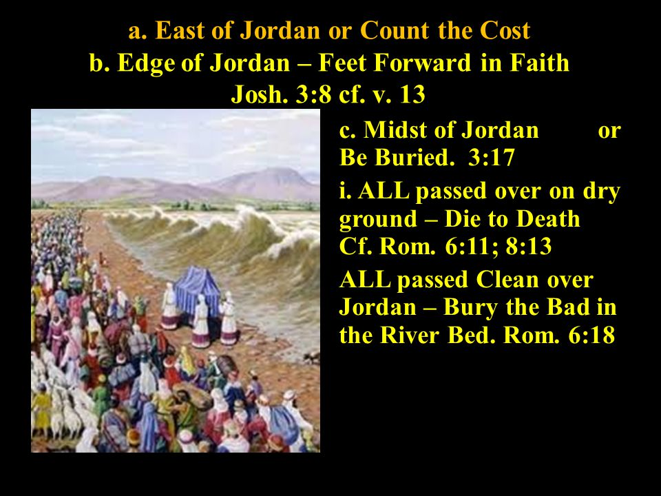 a. East of Jordan or Count the Cost b