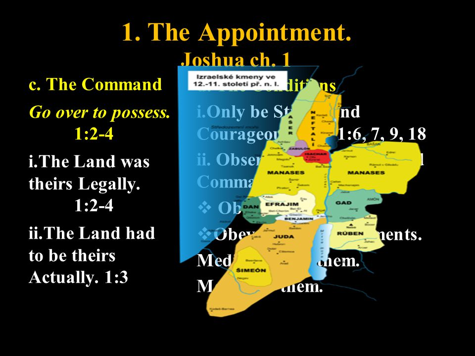 1. The Appointment. Joshua ch. 1