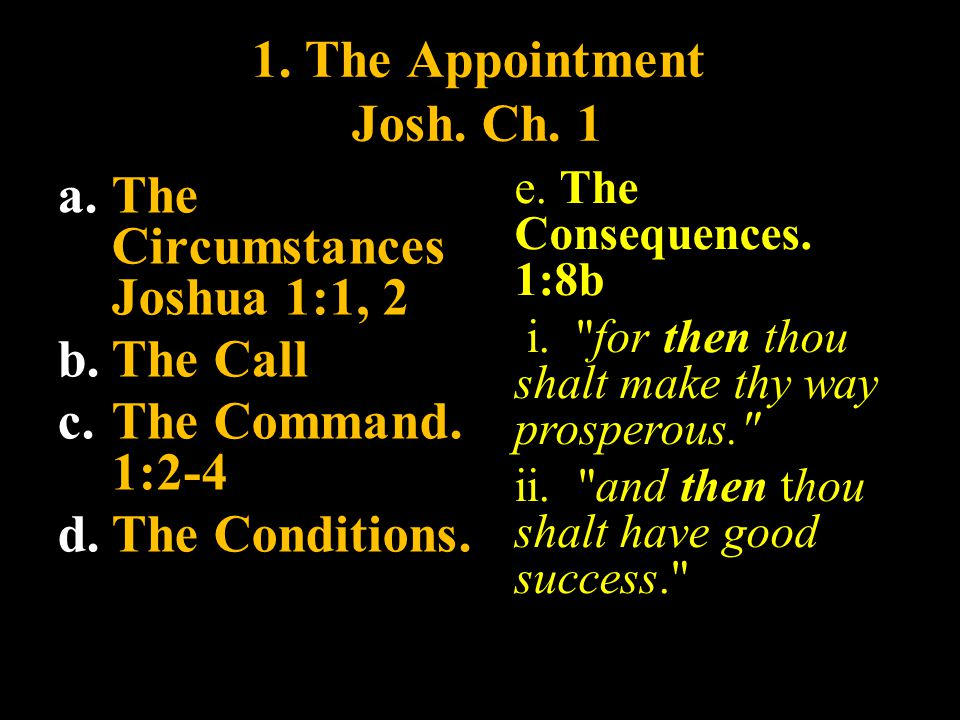 1. The Appointment Josh. Ch. 1