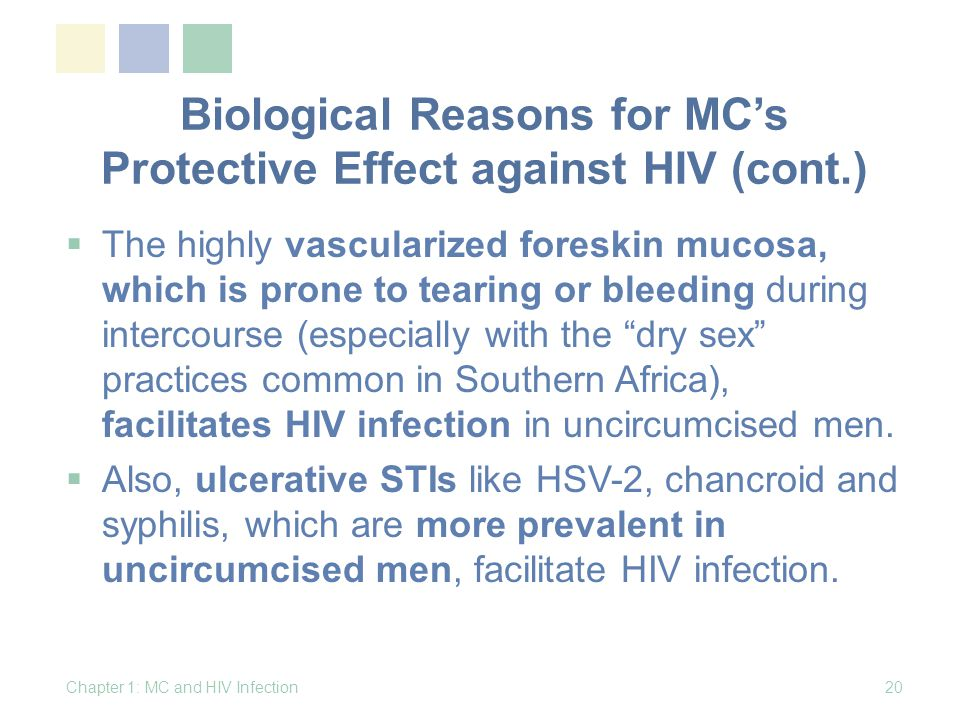 Biological Reasons for MC's Protective Effect against HIV (cont.)