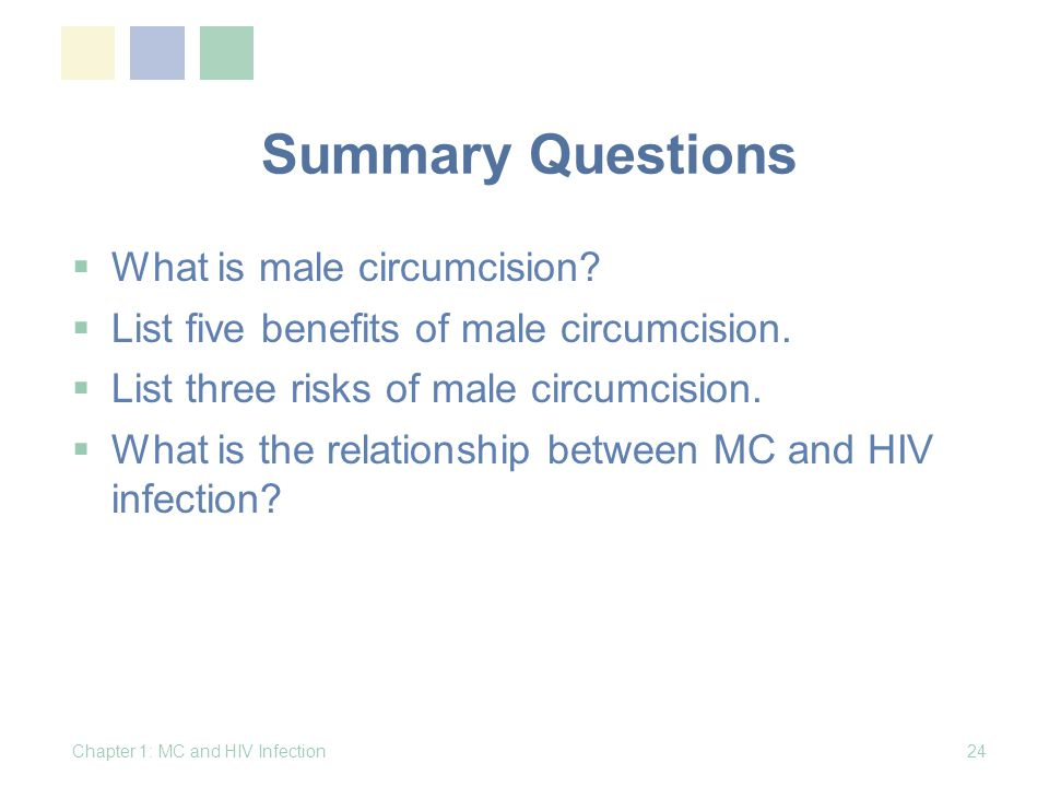Summary Questions What is male circumcision