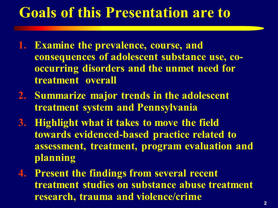 Goals of this Presentation are to