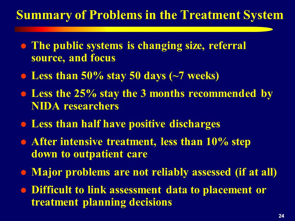 Summary of Problems in the Treatment System