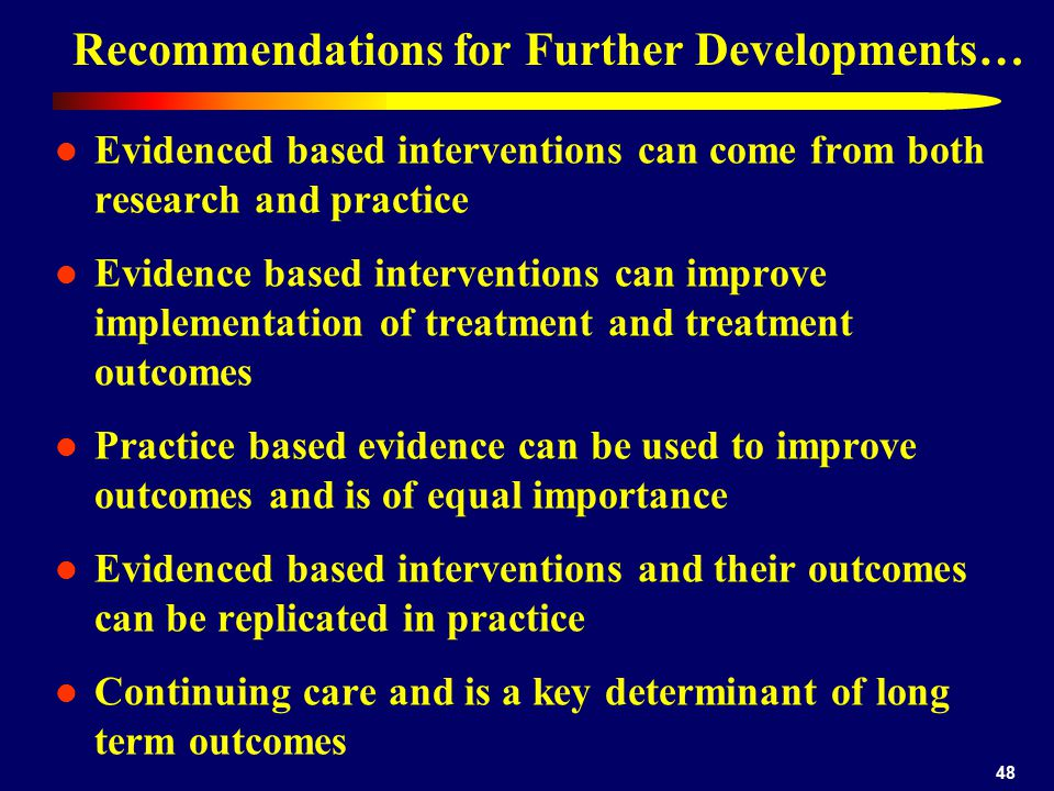 Recommendations for Further Developments…