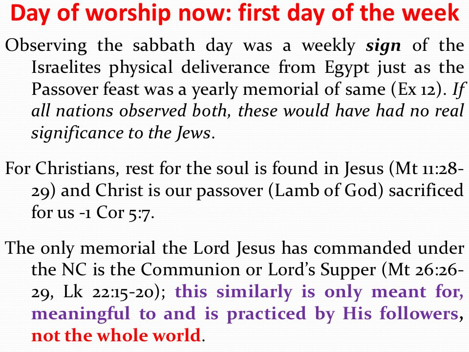 Day of worship now: first day of the week