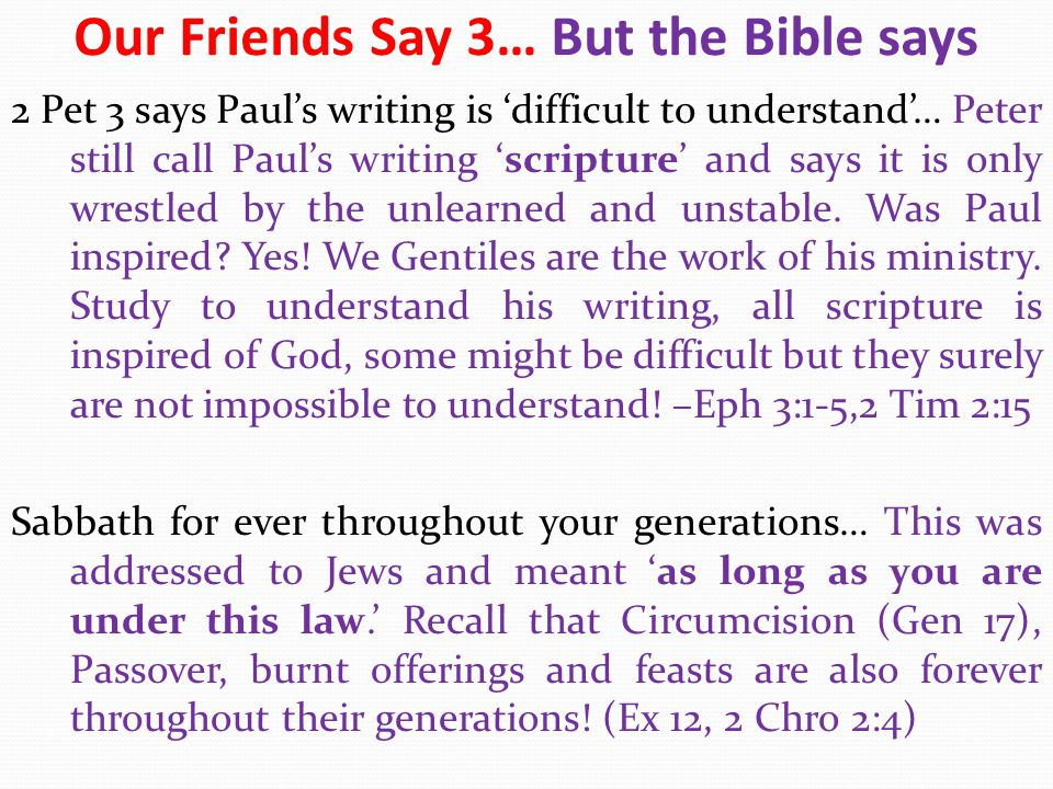 Our Friends Say 3… But the Bible says