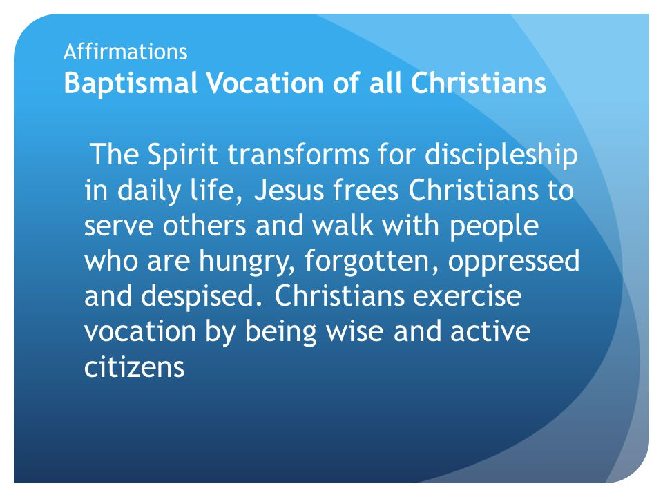 Affirmations Baptismal Vocation of all Christians