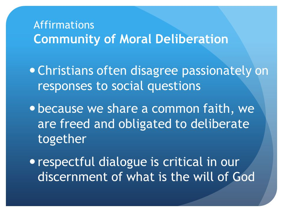 Affirmations Community of Moral Deliberation