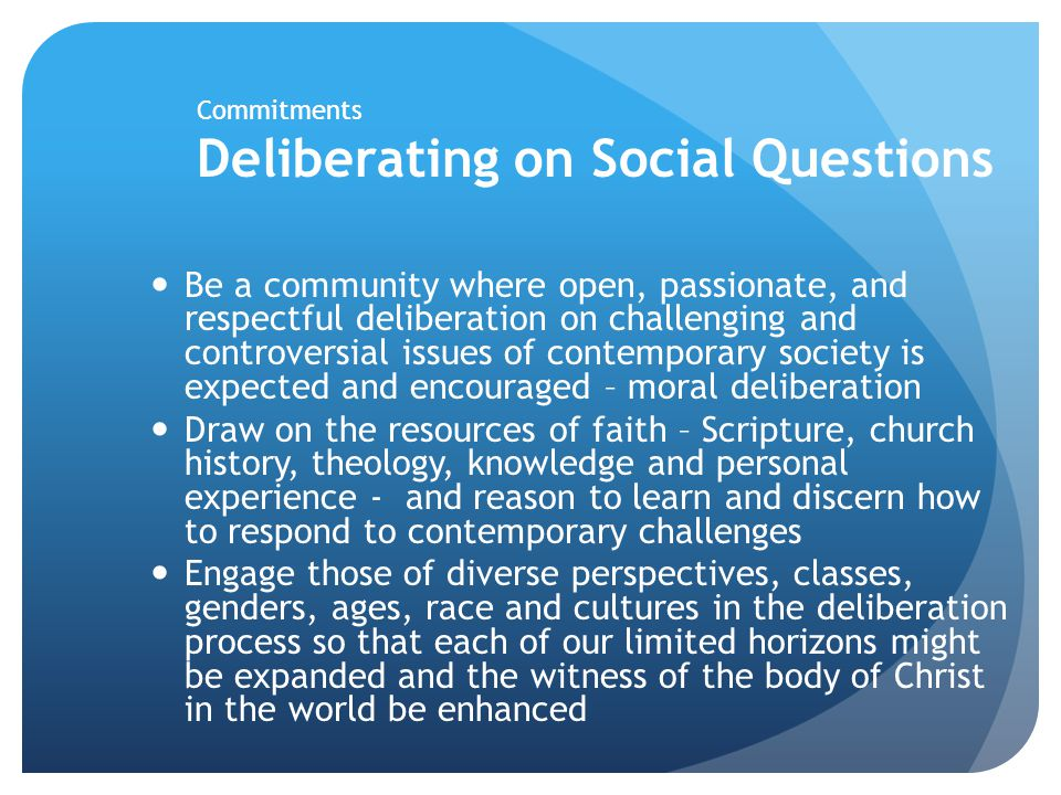 Commitments Deliberating on Social Questions