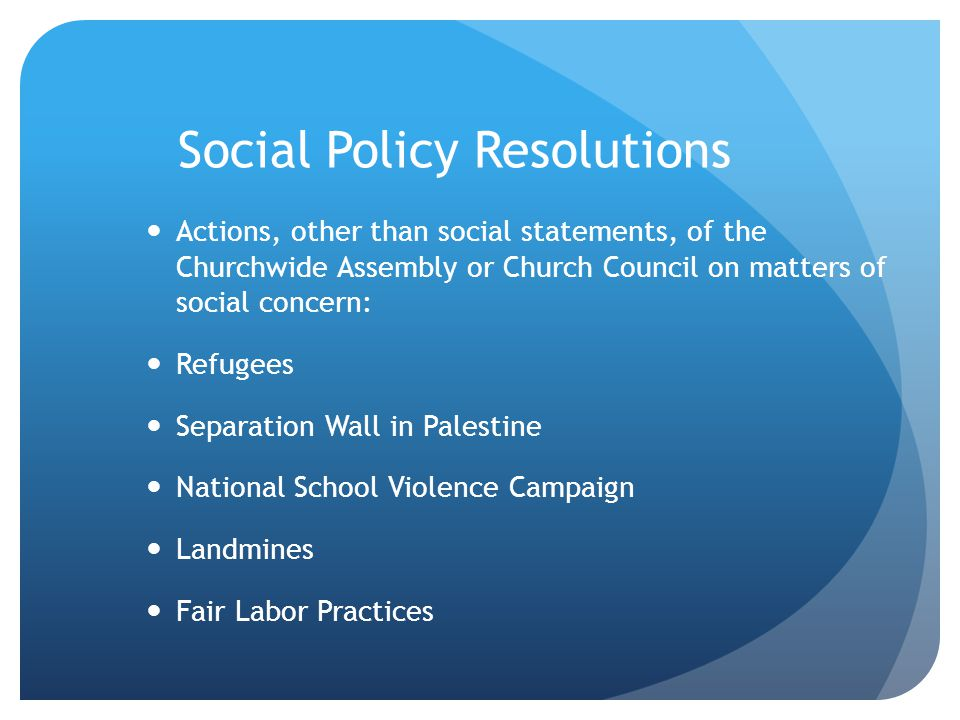 Social Policy Resolutions