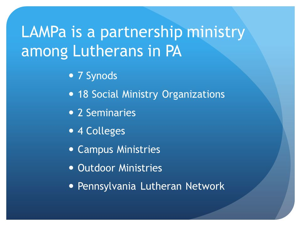 LAMPa is a partnership ministry among Lutherans in PA