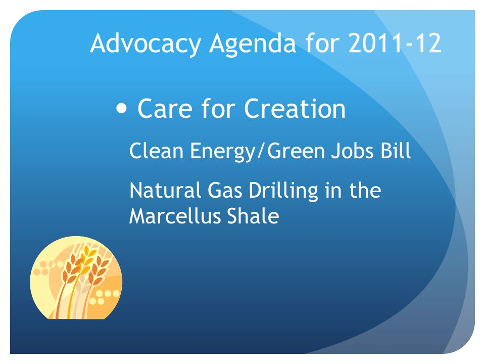 Advocacy Agenda for 2011-12 Care for Creation