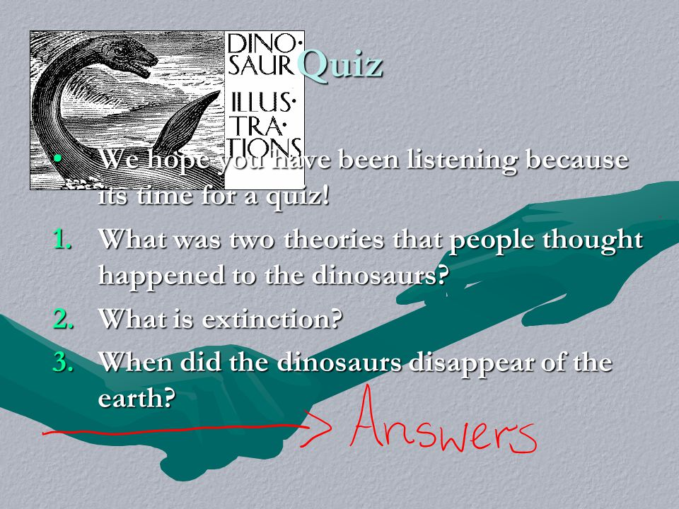 Quiz We hope you have been listening because its time for a quiz!