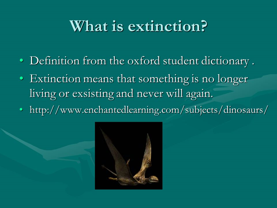 What Is Extinction Definition From The Oxford Student Dictionary .