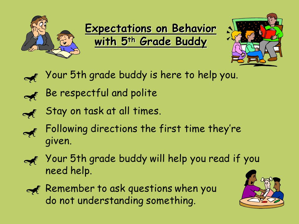 Expectations on Behavior with 5th Grade Buddy