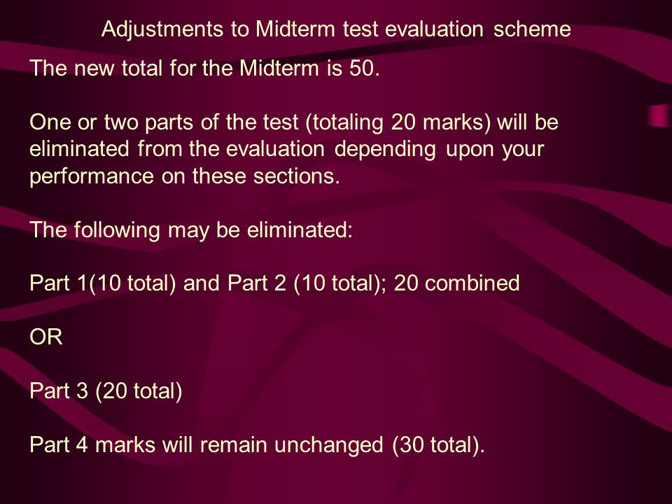 Adjustments to Midterm test evaluation scheme