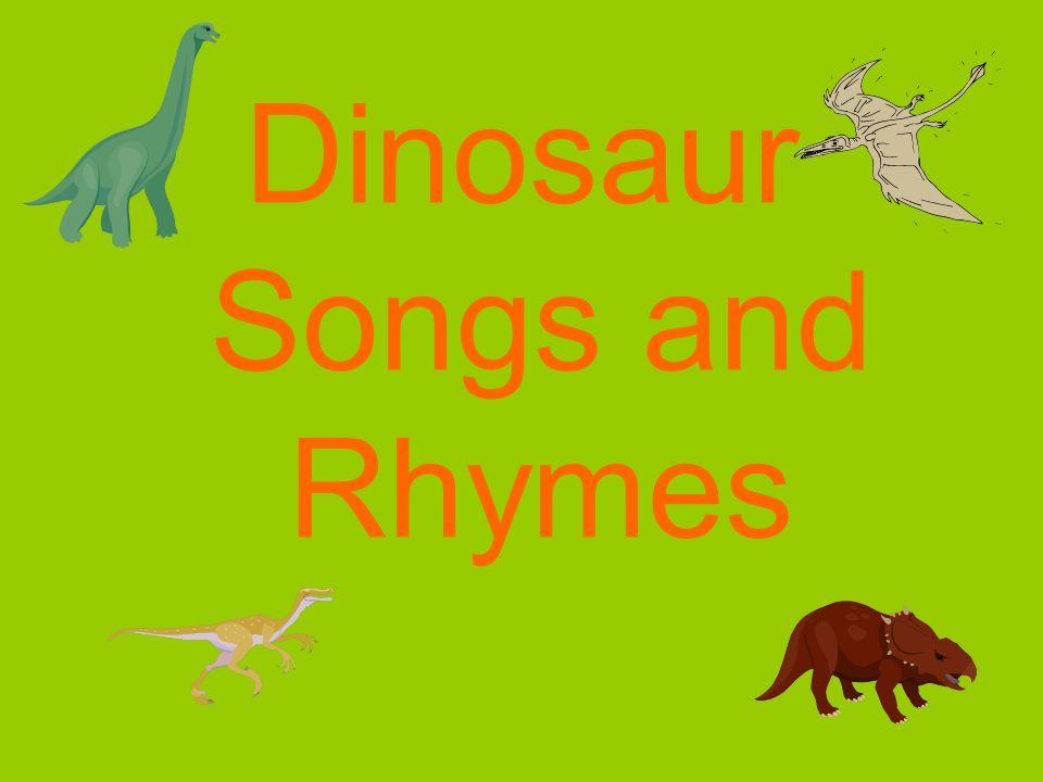 Dinosaur Songs and Rhymes
