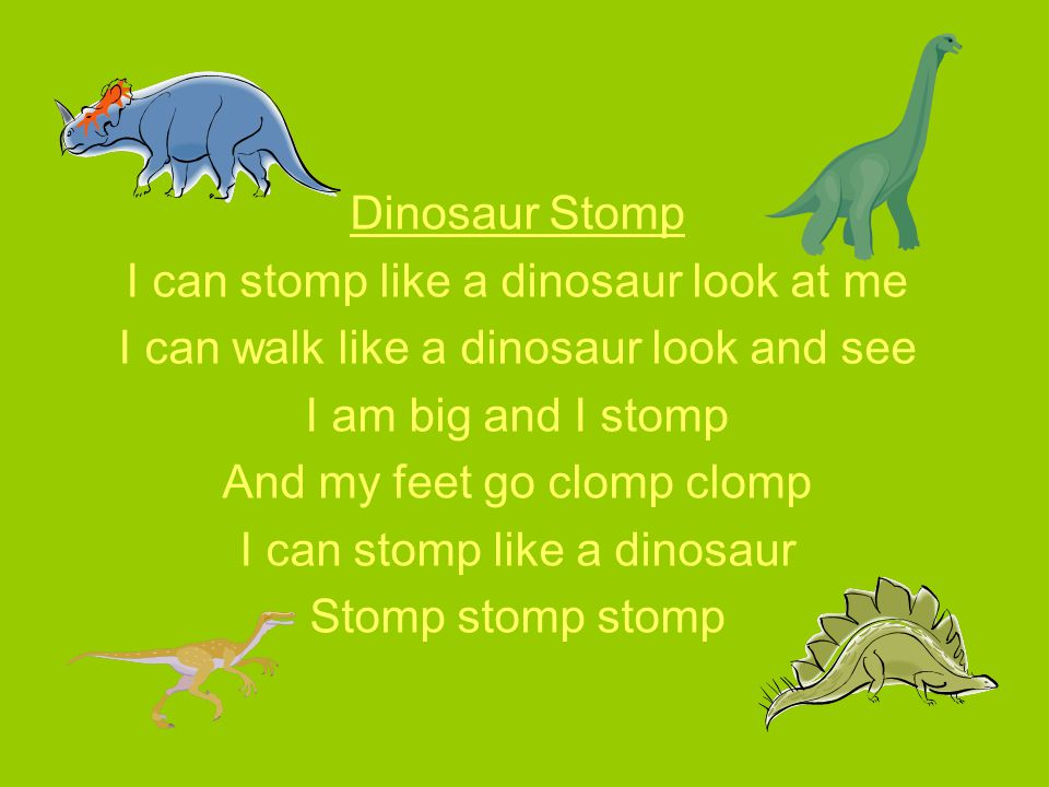 I can stomp like a dinosaur look at me